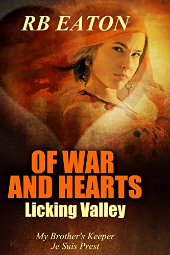 9781519741257: Licking Valley: Of War and Hearts (Volume 2)