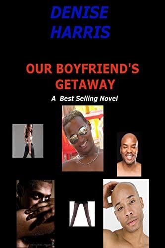 9781519741400: Our Boyfriend's Getaway
