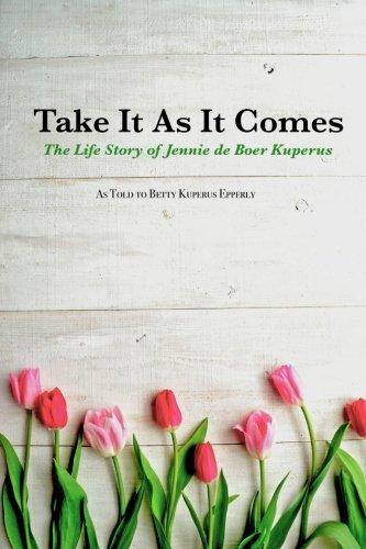 9781519741509: Take It As It Comes