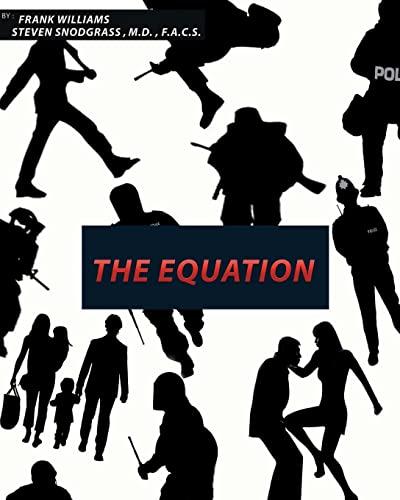 9781519742742: The Equation (Volume 1)