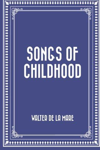 9781519745149: Songs of Childhood