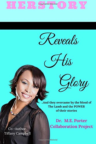 9781519745514: Herstory: Reveals His Glory