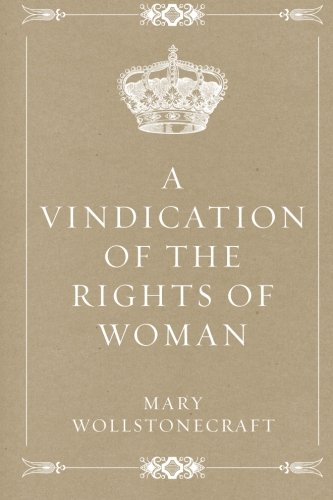 9781519745842: A Vindication of the Rights of Woman