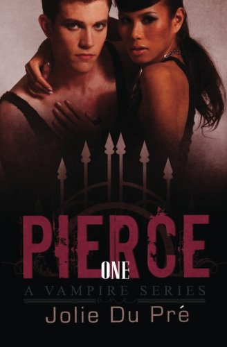 9781519745996: Pierce: A Vampire Series: Novella 1 (Volume 1)