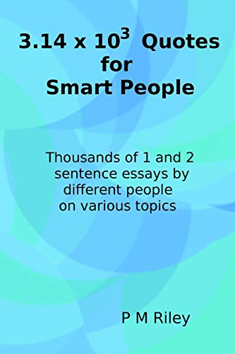 9781519746061: 3.14 x 1000 Quotes for Smart People