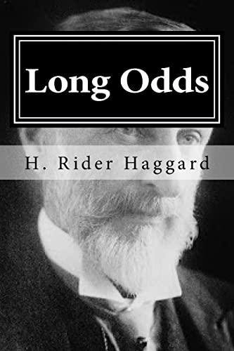 Long Odds: Haggard, H. Rider