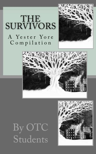 9781519748317: The Survivors, a Yester Yore Compilation