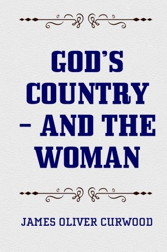 9781519748843: God's Country – And the Woman
