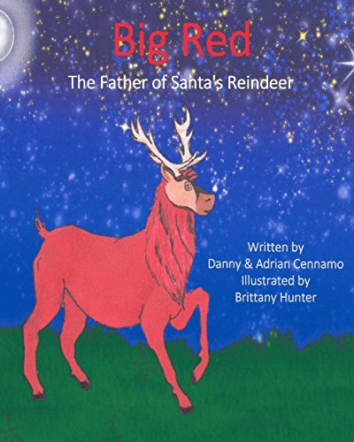 9781519749246: Big Red: The Father of Santa's Reindeer