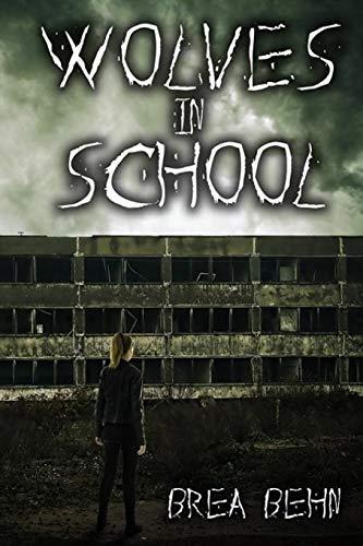 9781519749567: Wolves in School (Wolves Series) (Volume 3)