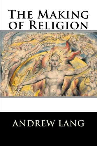 9781519749864: The Making of Religion