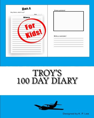 9781519749987: Troy's 100 Day Diary
