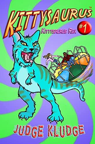 9781519749994: Kittysaurus Rex (Kittysaurus Series) (Volume 1)