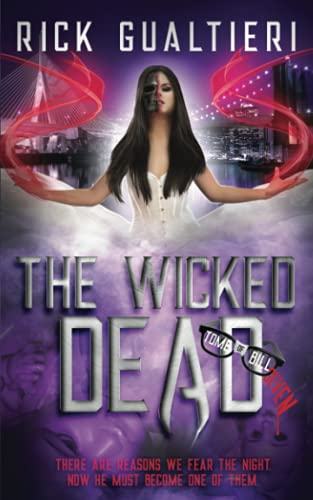 9781519750389: The Wicked Dead (The Tome of Bill) (Volume 7)