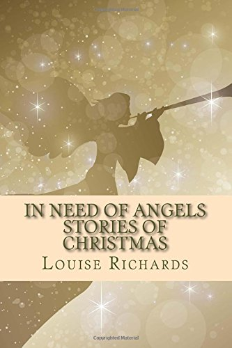 9781519750853: In Need of Angels: Stories of Christmas
