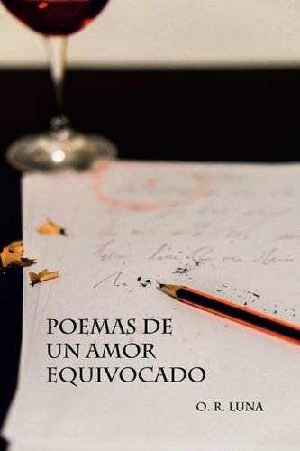 9781519750860: Poemas de un amor equivocado (Spanish Edition)