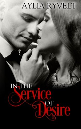 9781519752093: In The Service Of Desire