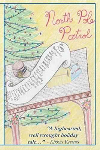 9781519752611: North Pole Patrol: A Christmas Adventure (Volume 1)
