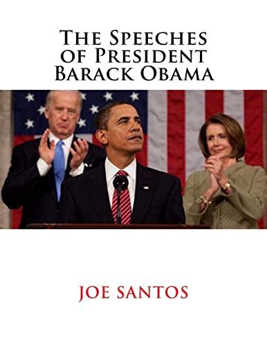 9781519754011: The Speeches of President Barack Obama
