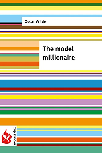 9781519756138: The model millionaire: (low cost). Limited edition