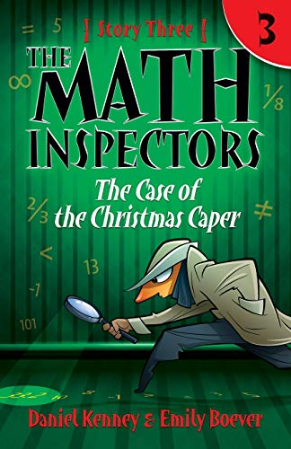 9781519756329: The Math Inspectors 3: The Case of the Christmas Caper (Volume 3)