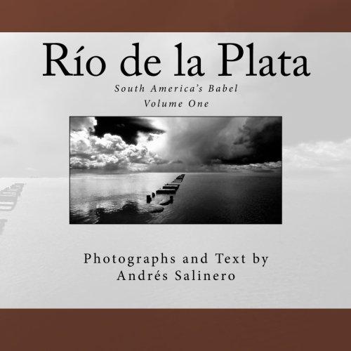 9781519758033: Rio de la Plata: South America's Babel (Terra Incognita) (Volume 4)