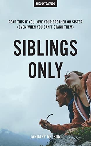 Siblings Only: Read This If You Love: Berliet, Melanie