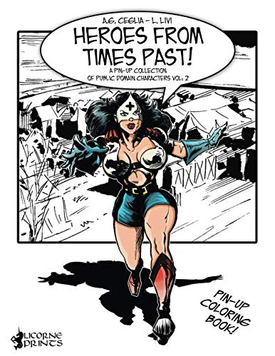 9781519760180: Heroes from Times Past!: A Pin-up Collection of Public Domain Characters Vol: 2