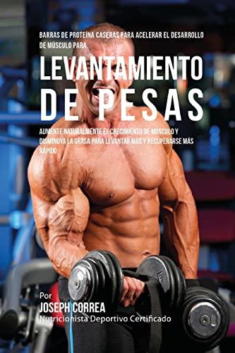 Barras de Proteina Caseras Para Acelerar El: Correa (Nutricionista Deportivo