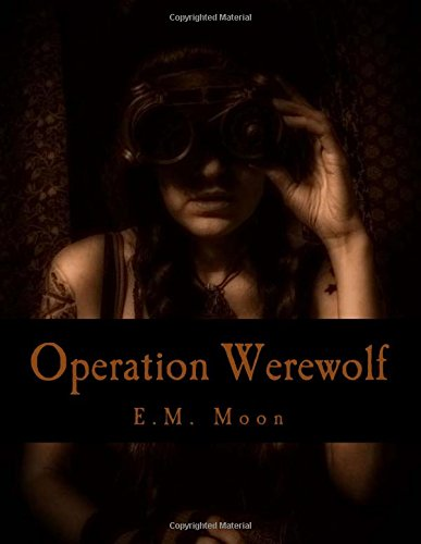 9781519761866: Operation Werewolf: The S.A.I.N.T.S. Series (Volume 2)