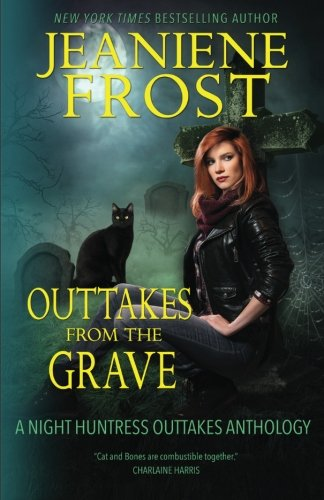 9781519762429: Outtakes From The Grave (Night Huntress) (Volume 8)