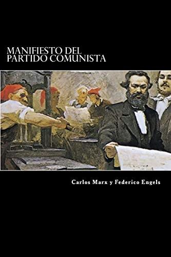 Manifiesto del Partido Comunista: Marx, Carlos