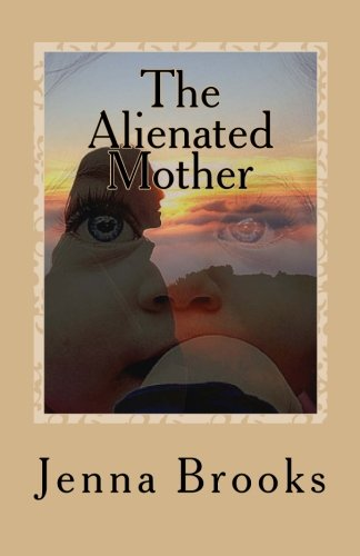 9781519763099: The Alienated Mother