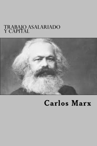 9781519763242: Trabajo Asalariado Y Capital (Spanish Edition)