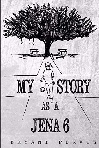 9781519764300: My Story as a Jena 6
