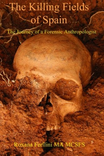9781519765703: The Killing Fields of Spain: The Journey of a Forensic Anthropologist