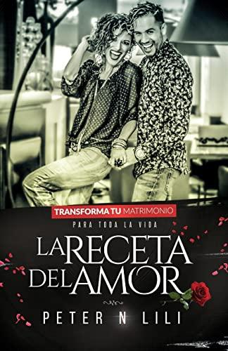 9781519765802: La Receta del Amor (Spanish Edition)