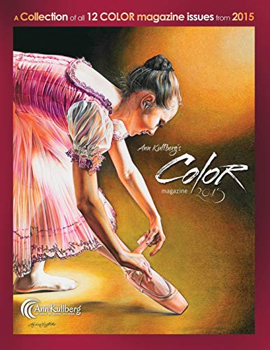 9781519766540: Ann Kullberg's COLOR Magazine: 2015: A collection of all 12 magazine issues from 2015 (Ann Kullberg's COLOR Magazine Compilation) (Volume 2)