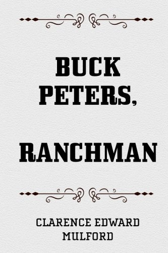9781519766915: Buck Peters, Ranchman