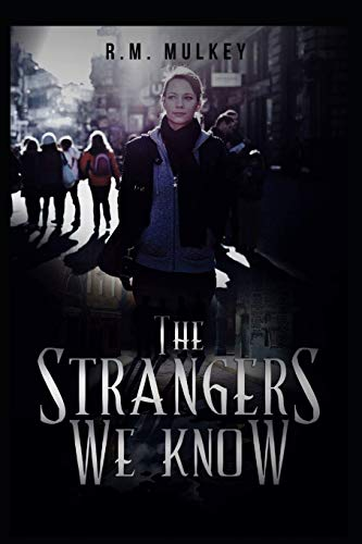 9781519767127: The Strangers We Know