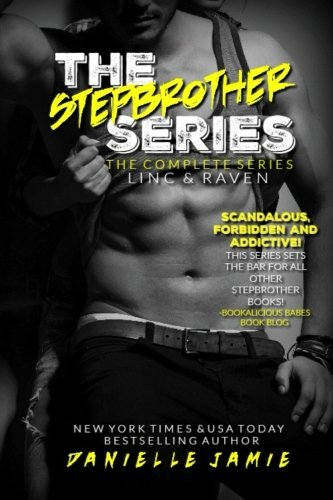 9781519768513: The Stepbrother Series: Linc & Raven (Volume 4)