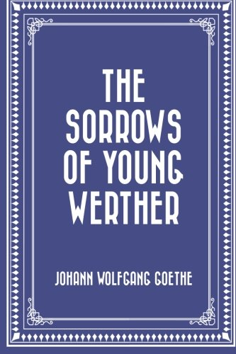 9781519768827: The Sorrows of Young Werther