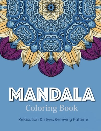9781519769138: Mandala Coloring Book (New Release 1): Mandala Coloring Books for Adults : Stress Relieving Patterns (Volume 1)