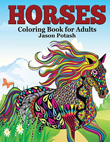 9781519769428: Horses Coloring Book For Adults (The Stress Relieving Adult Coloring Pages)