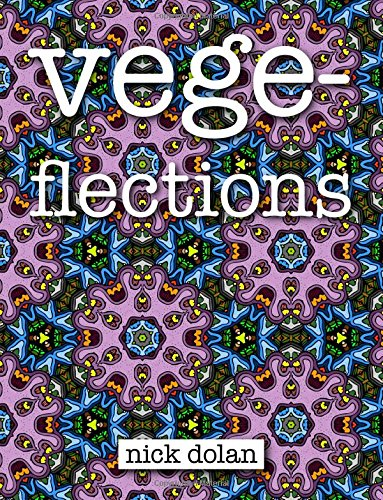 9781519771308: Vegeflections: An Unconvential Coloring Book of Extraterrestrial Tesselations