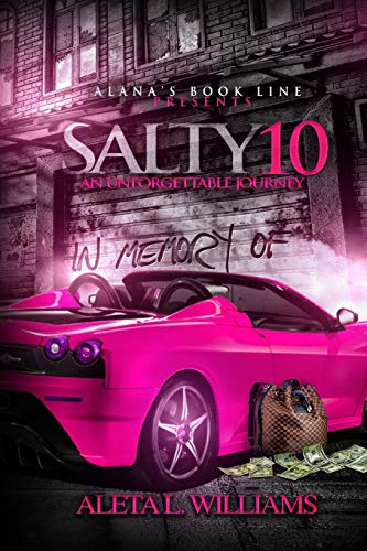 9781519771452: Salty 10: An Unforgettable Journey (A Ghetto Soap Opera) (Volume 10)