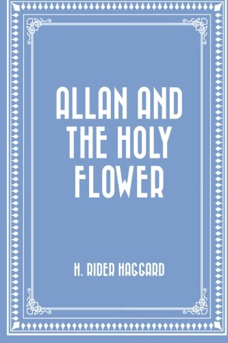 9781519771650: Allan and the Holy Flower