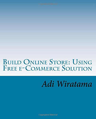 9781519772497: Build Online Store: Using Free e-Commerce Solution