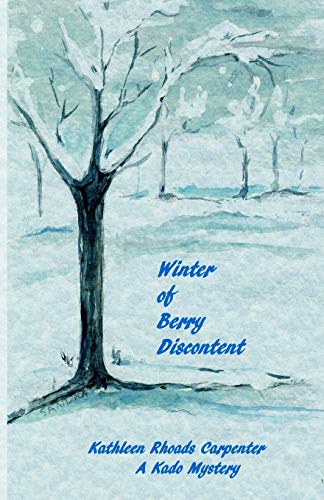 9781519772923: Winter of Berry Discontent (Kado Mysteries) (Volume 2)