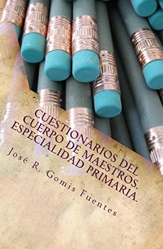 9781519773067: Cuestionarios del Cuerpo de Maestros. Especialidad Primaria.